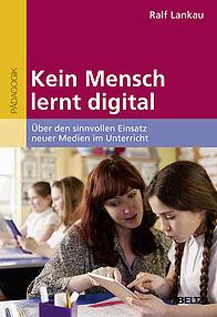 Kein Mensch lernt digital