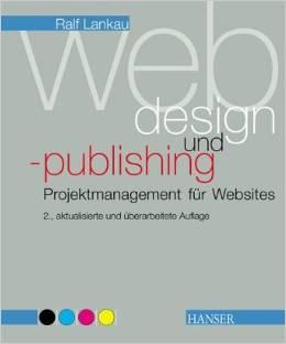Lankau: Projektmanagement für Websites